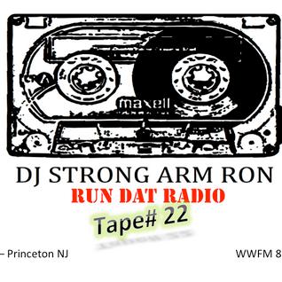 Run That Radio - Tape 22