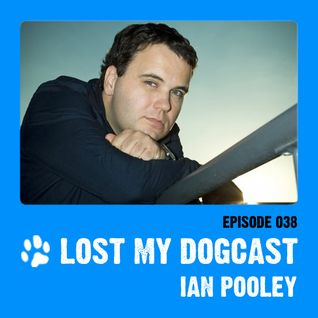 Lost My Dogcast 38 - Ian Pooley