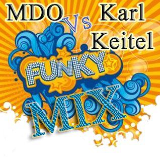 MDO Vs Karl Keitel (Funky MIX)