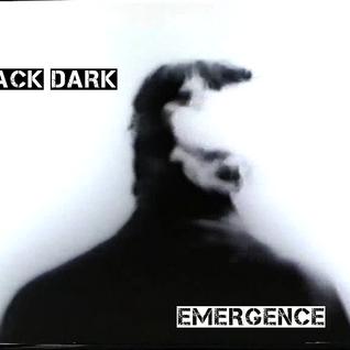 Jack Dark - Emergence - Techno promo - 08/07/2012.