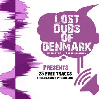 Lost Dubs Of Denmark #24 (2 Years Birthday Mix)