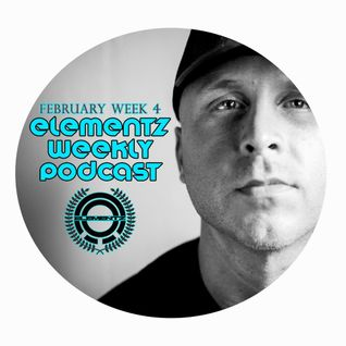 DJ ELEMENTZ - WEEKLY PODCAST - FEBRUARY 2016 WEEK 4