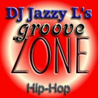 DJ Jazzy L's Groove Zone Hip Hop 15.01