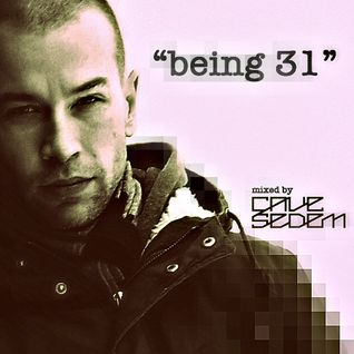 Being 31 - Cave Sedem's Birthday Mix 2012