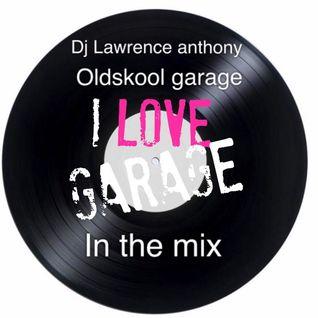dj lawrence anthony oldskool garage in the mix 213