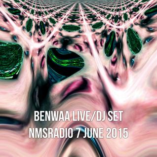 Benwaa - NMSRadio 7 June 2015 (Downloadable live/DJset)