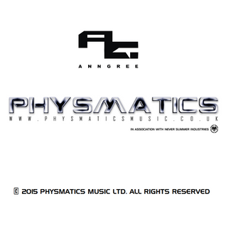 AnnGree - Physmatics Kemet FM Showcase