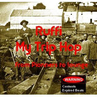 RUFFI 2016 03 - Trip Hop