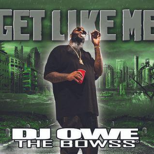 (Dj owe) Get Like me MIXTAPE (2007)