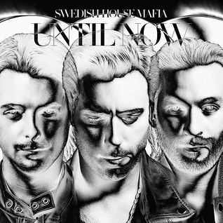 Swedish House Mafia - Until Now (Mix Album)/ Remake DJ Mix