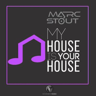 Marc Stout - My House Is Your House #011