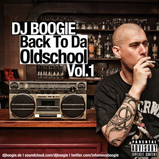 DJ BOOGIE - BACK TO DA OLDSCHOOL VOL.1 (2013)