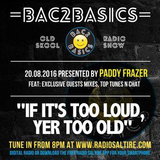 Bac2Basics with Paddy Frazer 20.08.2016