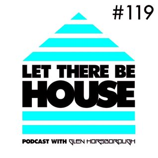 LTBH podcast with Glen Horsborough #119 (Full Intention Guest Mix)