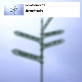 isolatedmix 31 - Ametsub