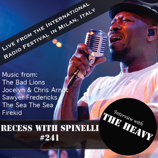 RECESS with SPINELLI #241, The Heavy, Live Broadcast from ITALY
