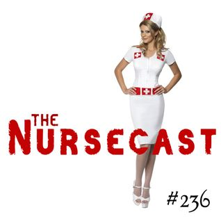 Toadcast #236 - The Nursecast