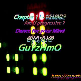 Chapter11 Are U Progressive02MMXI by GuYzHmO