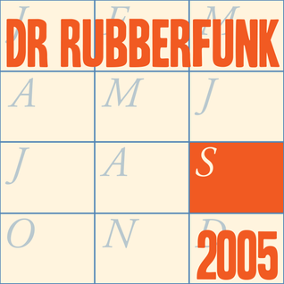 Dr Rubberfunk Mix Of The Month September 2005
