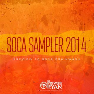 DJ Private Ryan - Soca Sampler 2014