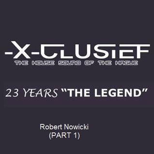 X-Clusief Fm  invites Robert Nowicki & M.E.N.N.O  19 th Sept 2014   (Robert Nowicki - Part 1)
