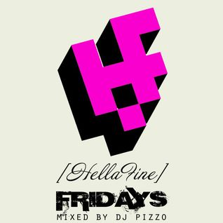 Hellafine Fridays - Ep. 001