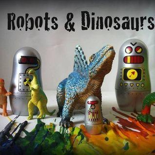 Robots & Dinosaurs - Episode 22