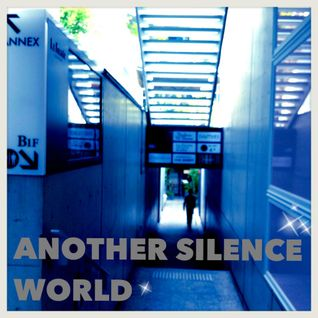 Another Silence World