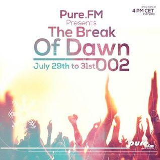Esok - The Break Of Dawn 002 [July 29-31 2016] on Pure.FM