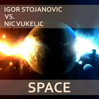 Igor Stojanovic vs. Nic Vukelic-Space