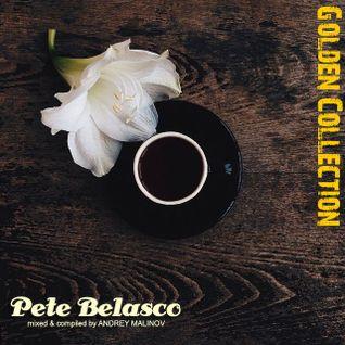 Andrey Malinov - Pete Belasco (Golden Collection )