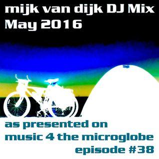 Mijk van Dijk DJ Mix May 2016