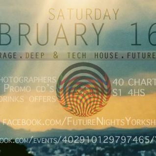 Future Night Promo Mix (16th Feb @ Fez Club)