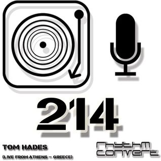 Techno Music | Tom Hades in the Rhythm Convert(ed) Podcast 214 (Live at F.S.I. Fest - Athens)