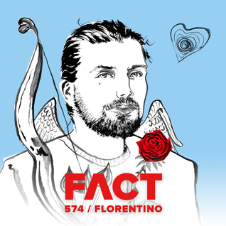FACT mix 574: Florentino (October '16)