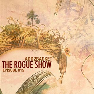 Add2Basket - The Rogue Show 015 (21-03-2012)