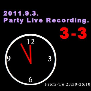 2011.9.3.PartyLive-Recording.3-3
