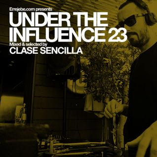 Under the Influence Vol 23: Clase Sencilla