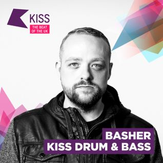BASHER - KISS FM D&B SHOW - AUGUST - 2015