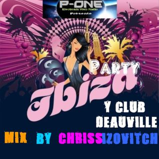 IBIZA PARTY - Live Y Club Deauville By C.IZOVITCH