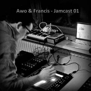 Awo & Francis - Jamcast 01