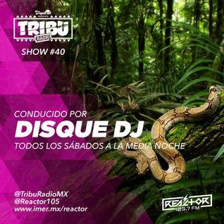 #TribuRadio / Show #40