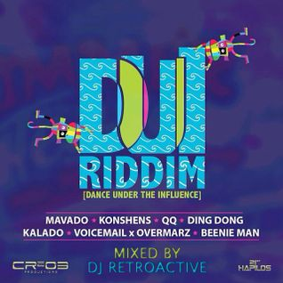 DJ RetroActive - DUI Riddim Mix [Cr203 Records/ZJ Chrome] February 2014