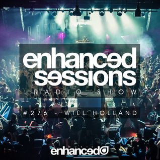 Enhanced Sessions 276 with Will Holland (Enhanced Progressive Best of 2014 Preview)