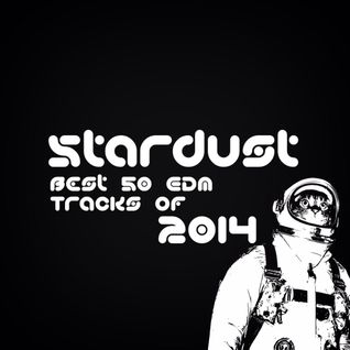 Stardust☆ Best Of EDM 2014 Mix by MaLu
