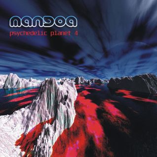 MANGoA - Psychedelic Planet vol.4 - 2005
