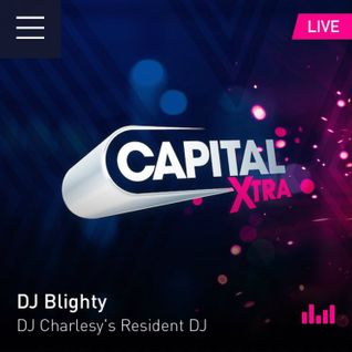 @DJBlighty - #CapitalXtraMix (R&B & Hip Hop) (Clean)