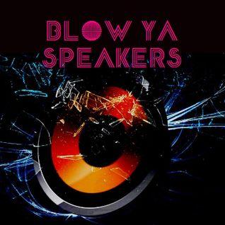 Blow Ya Speakers 2015 - Episode 9