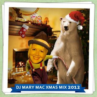 DJ MARY MAC XMAS MIX 2012