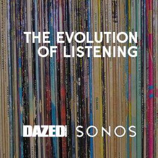 Dazed X Sonos Evolution Of Music